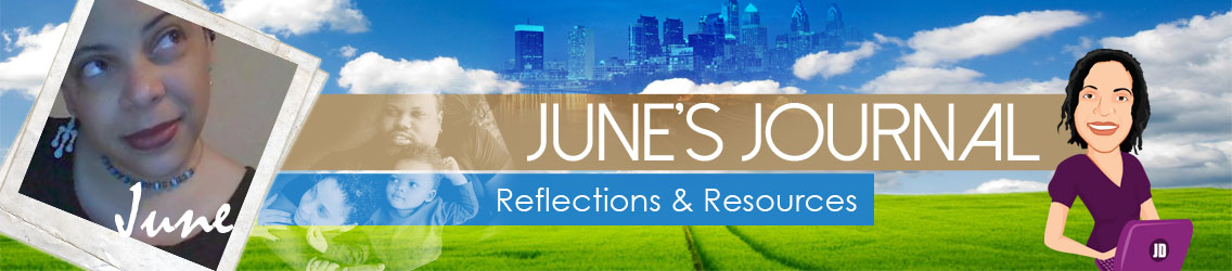 June\'s Journal: Reflections & Resources